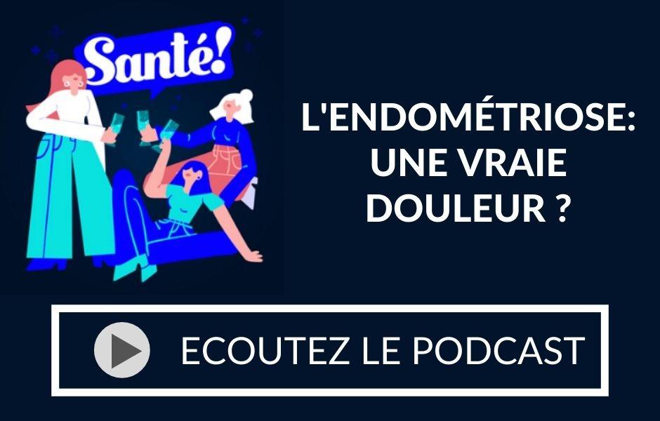 L'endométriose en podcast