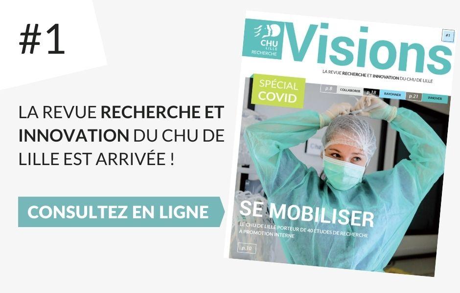La revue Recherche du CHU de Lille : Vision n°1
