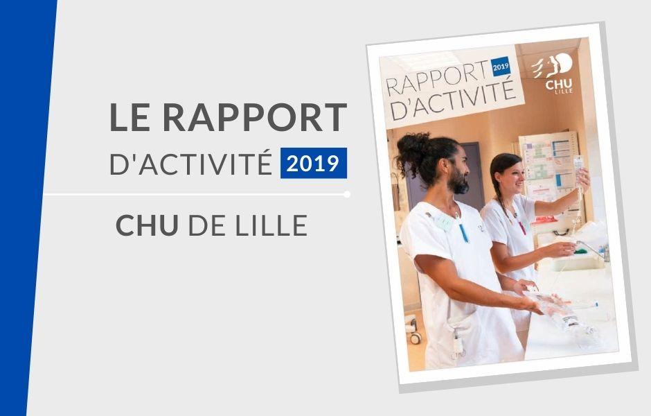 rapport CHU Lille - Le nouveau rapport d'activité est arrivé