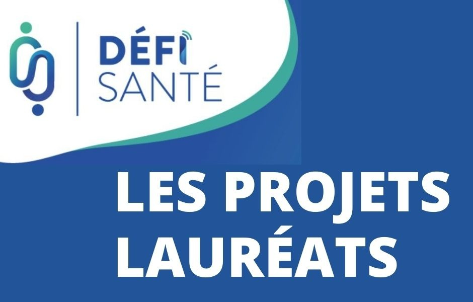 Tech Santé - Place aux lauréats 2020 Défi Santé - CHU Lille